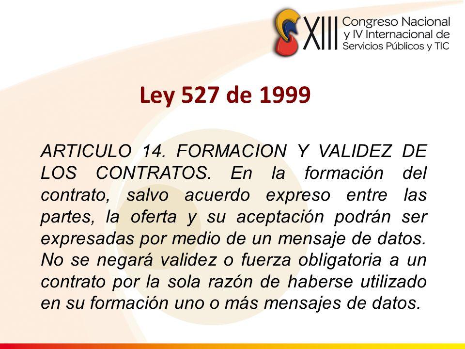 ARTICULO 14. FORMACION Y VALIDEZ DE LOS CONTRATOS. En la formación del contrato, salvo acuerdo expreso entre las partes, la oferta y su aceptación pod