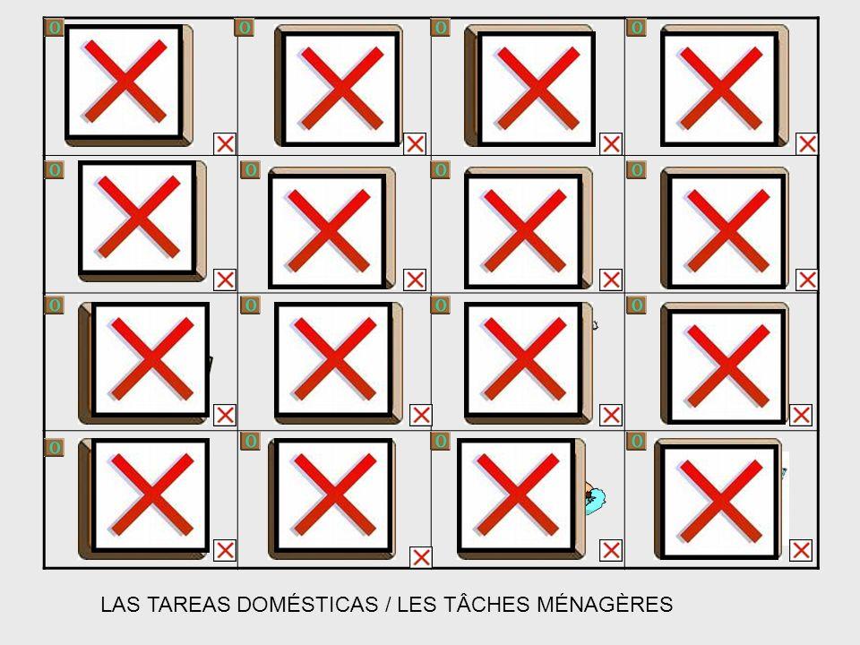 LAS TAREAS DOMÉSTICAS / LES TÂCHES MÉNAGÈRES