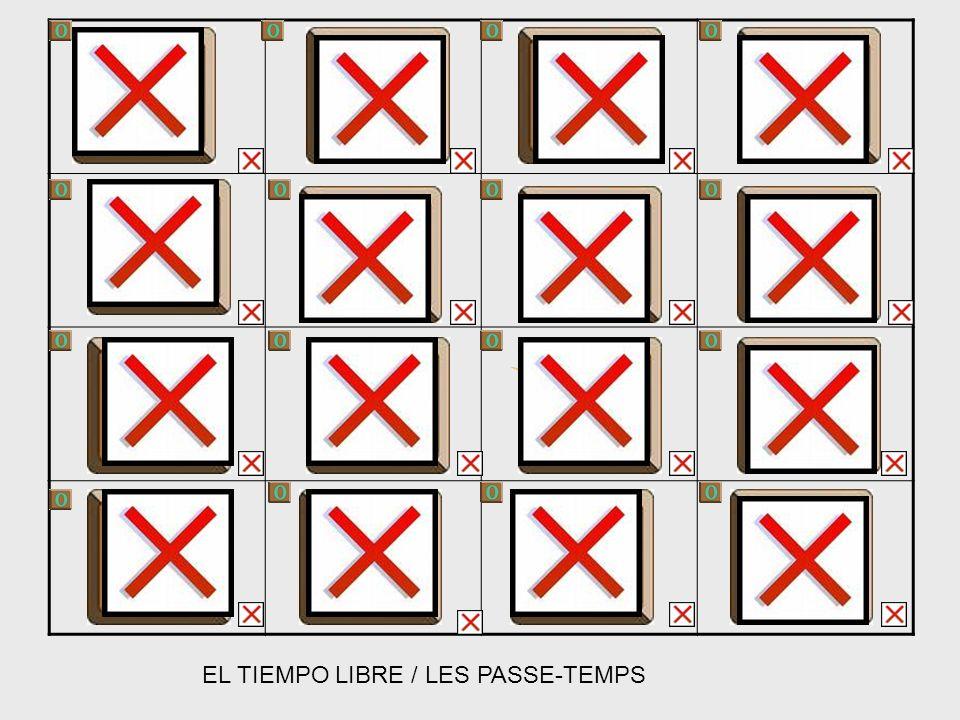 EL TIEMPO LIBRE / LES PASSE-TEMPS