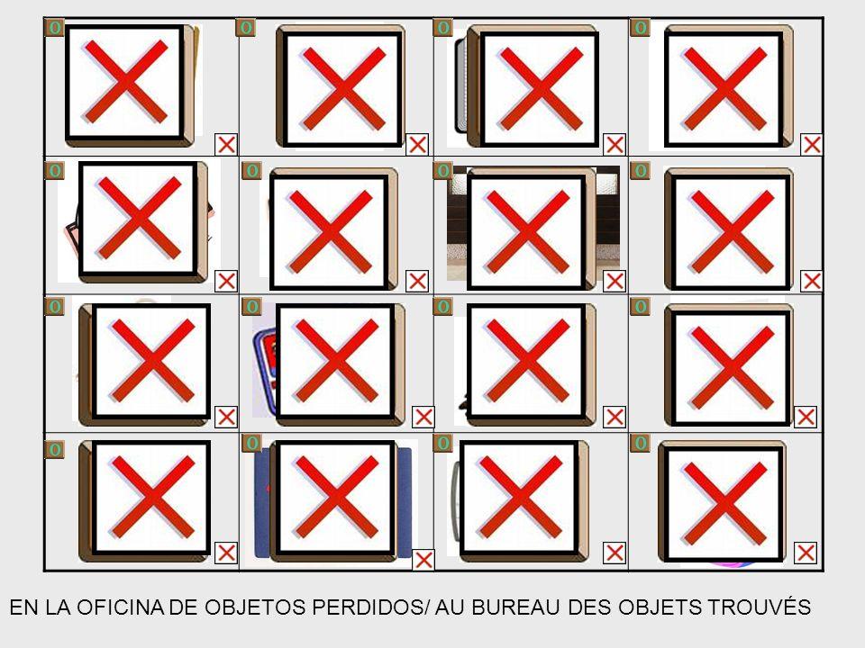 EN LA OFICINA DE OBJETOS PERDIDOS/ AU BUREAU DES OBJETS TROUVÉS