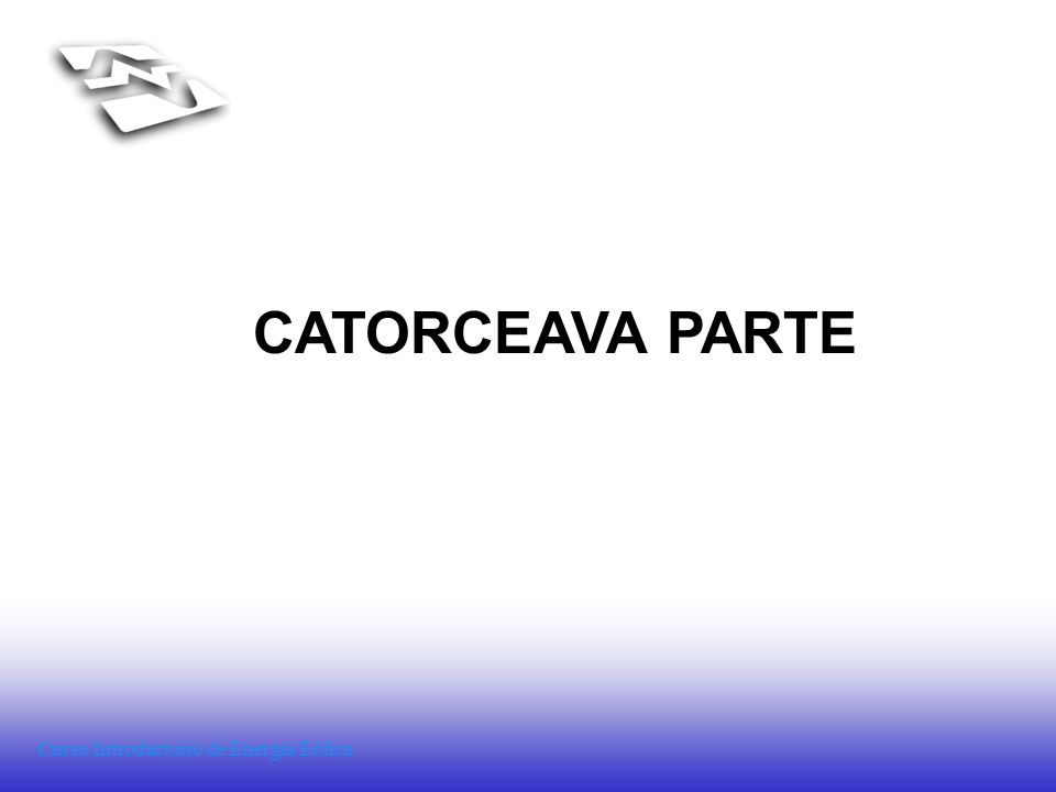 Curso Introductorio de Energía Eólica CATORCEAVA PARTE