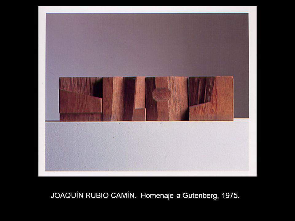 JOAQUÍN RUBIO CAMÍN. Homenaje a Gutenberg, 1975.