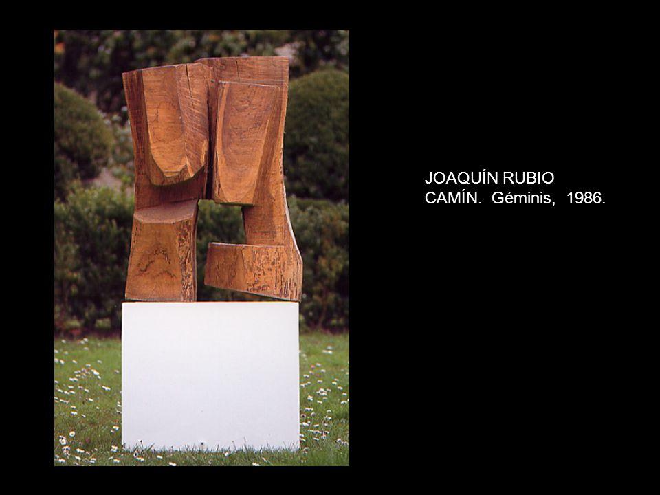 JOAQUÍN RUBIO CAMÍN. Géminis, 1986.