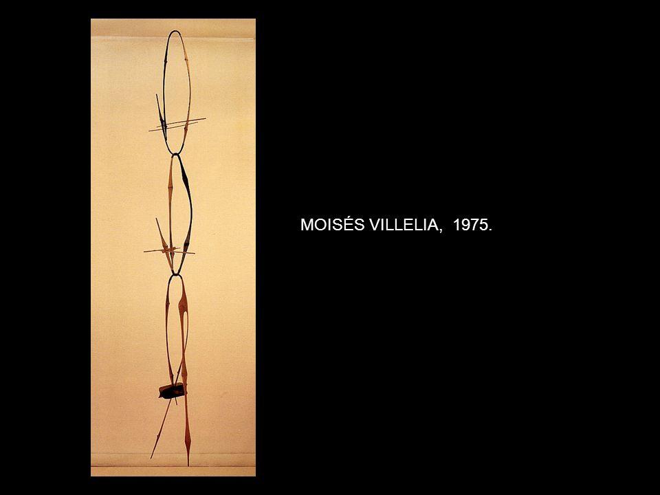 MOISÉS VILLELIA, 1975.