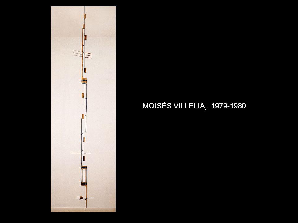 MOISÉS VILLELIA, 1979-1980.