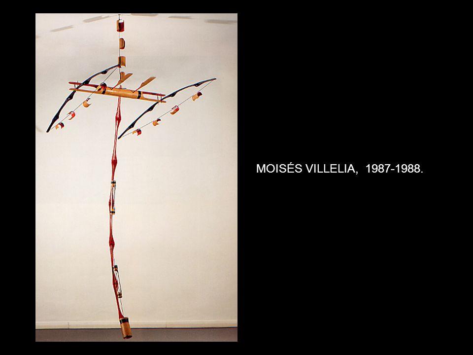 MOISÉS VILLELIA, 1987-1988.
