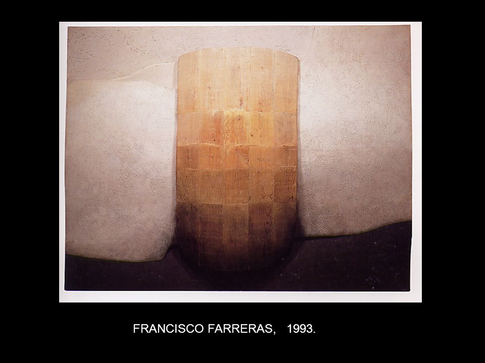 FRANCISCO FARRERAS, 1993.