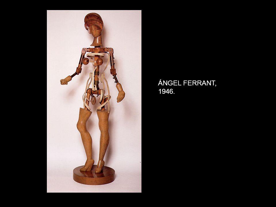 ÁNGEL FERRANT, 1946.