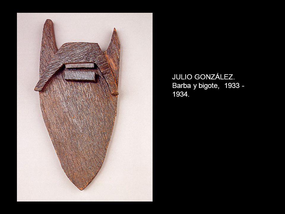JULIO GONZÁLEZ. Barba y bigote, 1933 - 1934.
