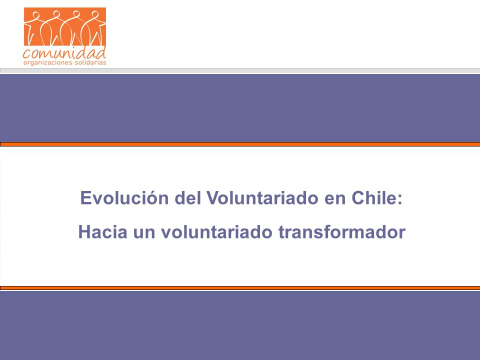 Evolución del Voluntariado en Chile: Hacia un voluntariado transformador