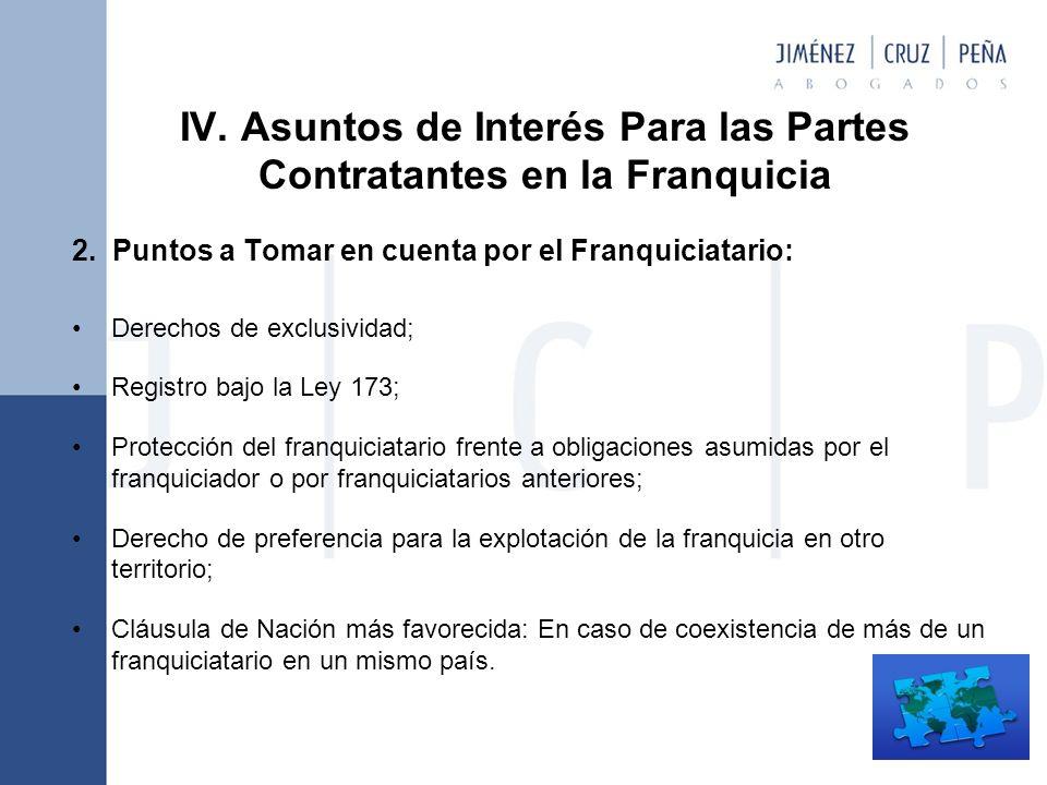 IV.Asuntos de Interés Para las Partes Contratantes en la Franquicia 2.