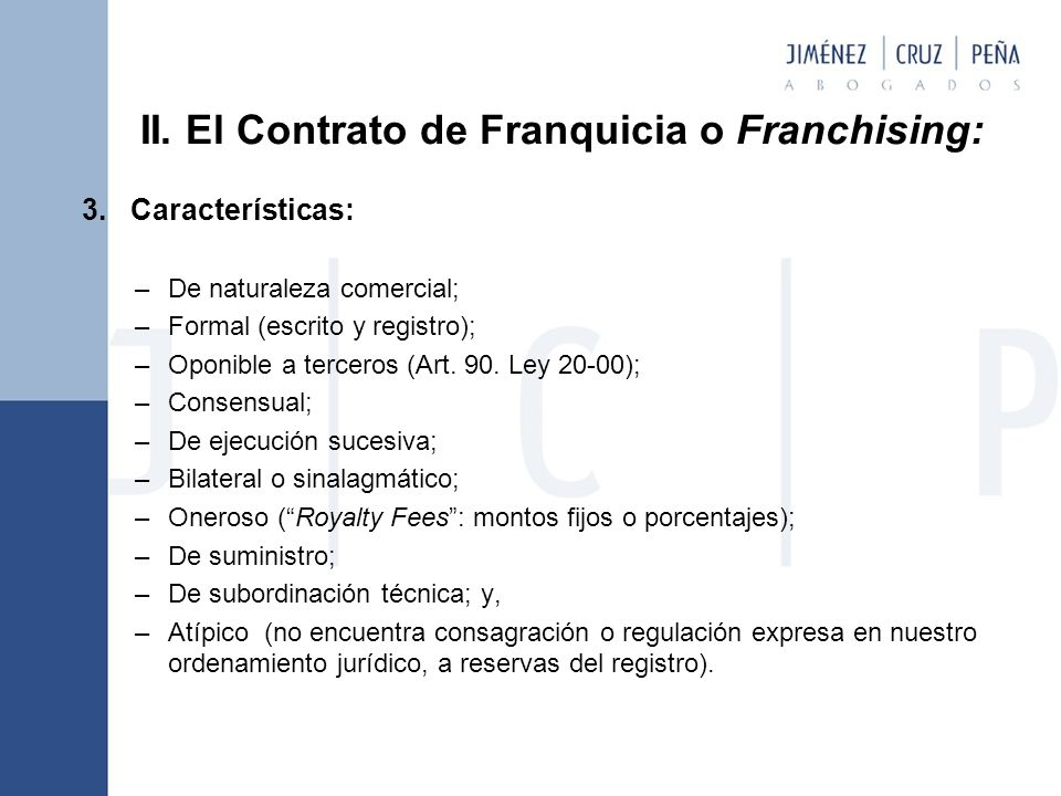 II.El Contrato de Franquicia o Franchising: 3.
