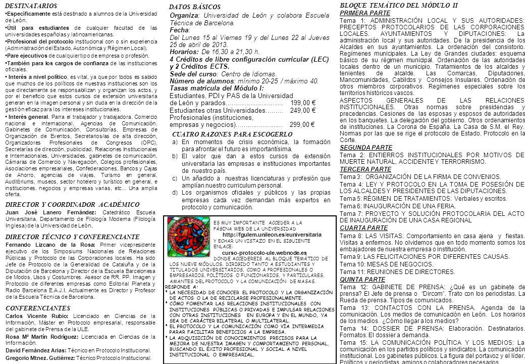 BLOQUE TEMÁTICO DEL MÓDULO II PRIMERA PARTE Tema 1: ADMINISTRACIÓN LOCAL Y SUS AUTORIDADES: PRECEPTOS PROTOCOLARIOS DE LAS CORPORACIONES LOCALES. AYUN