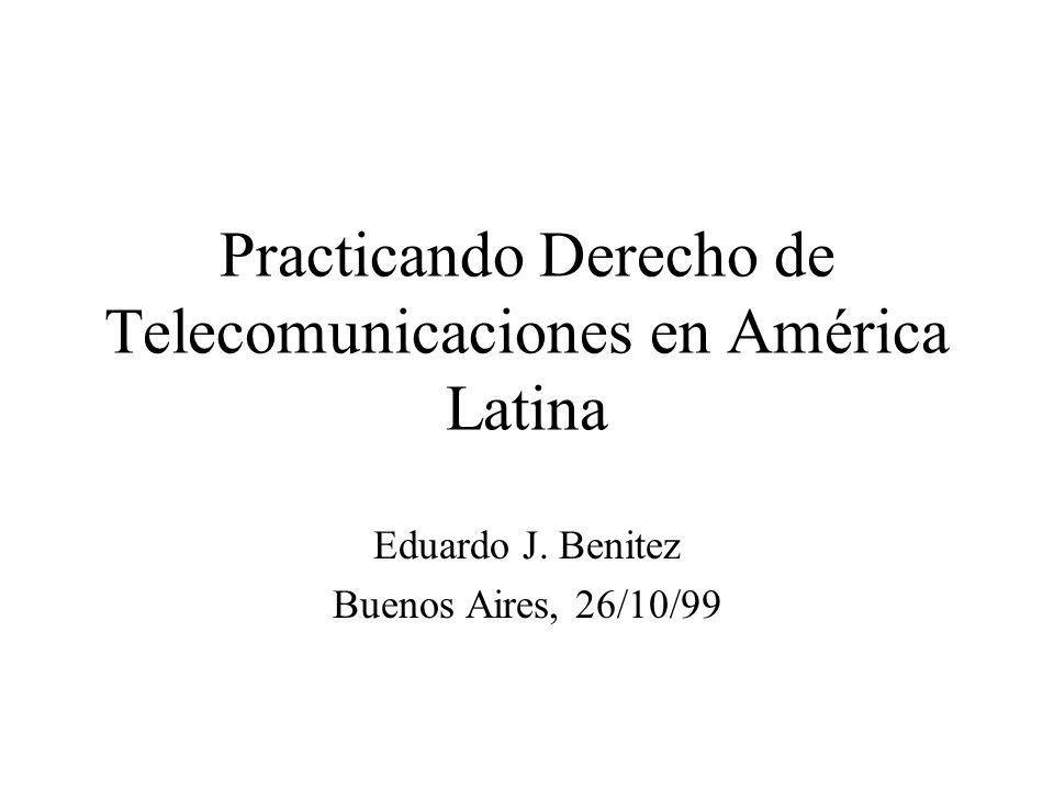 Practicando Derecho de Telecomunicaciones en América Latina Eduardo J.