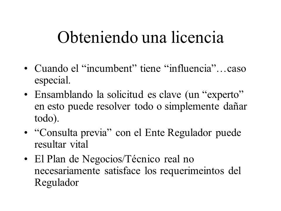 Obteniendo una licencia Cuando el incumbent tiene influencia…caso especial.