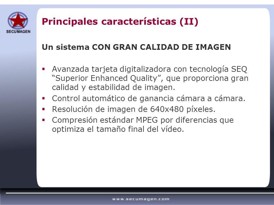 Principales características (II) Un sistema CON GRAN CALIDAD DE IMAGEN Avanzada tarjeta digitalizadora con tecnología SEQ Superior Enhanced Quality, q