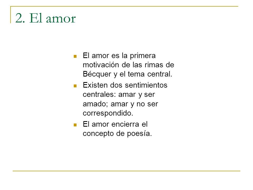 2a.El amor es el sentimiento más poderoso.