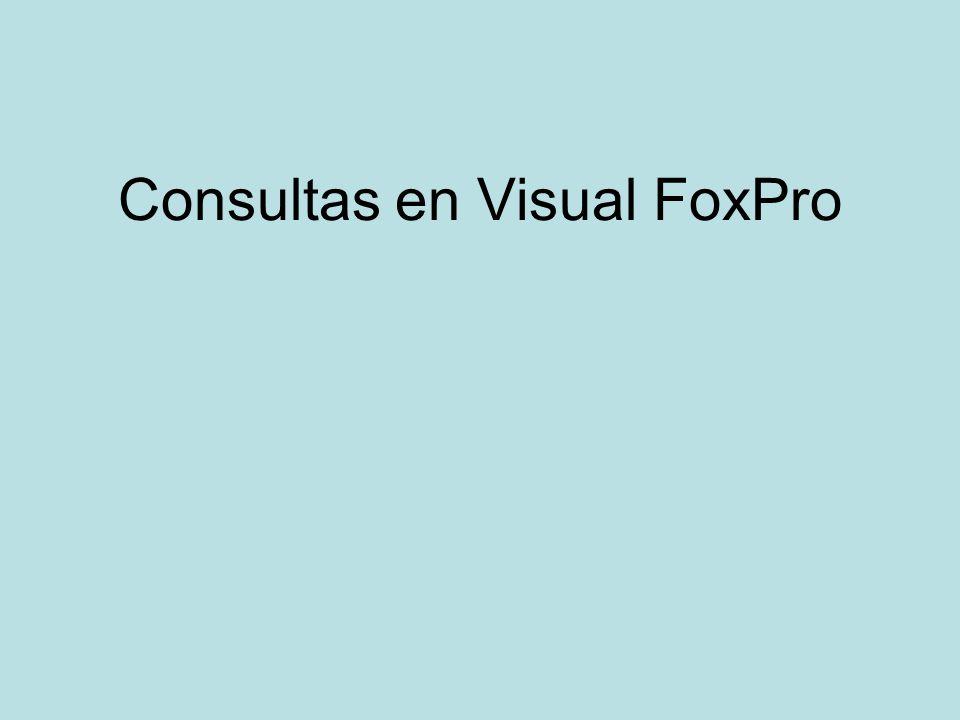 Consultas en Visual FoxPro
