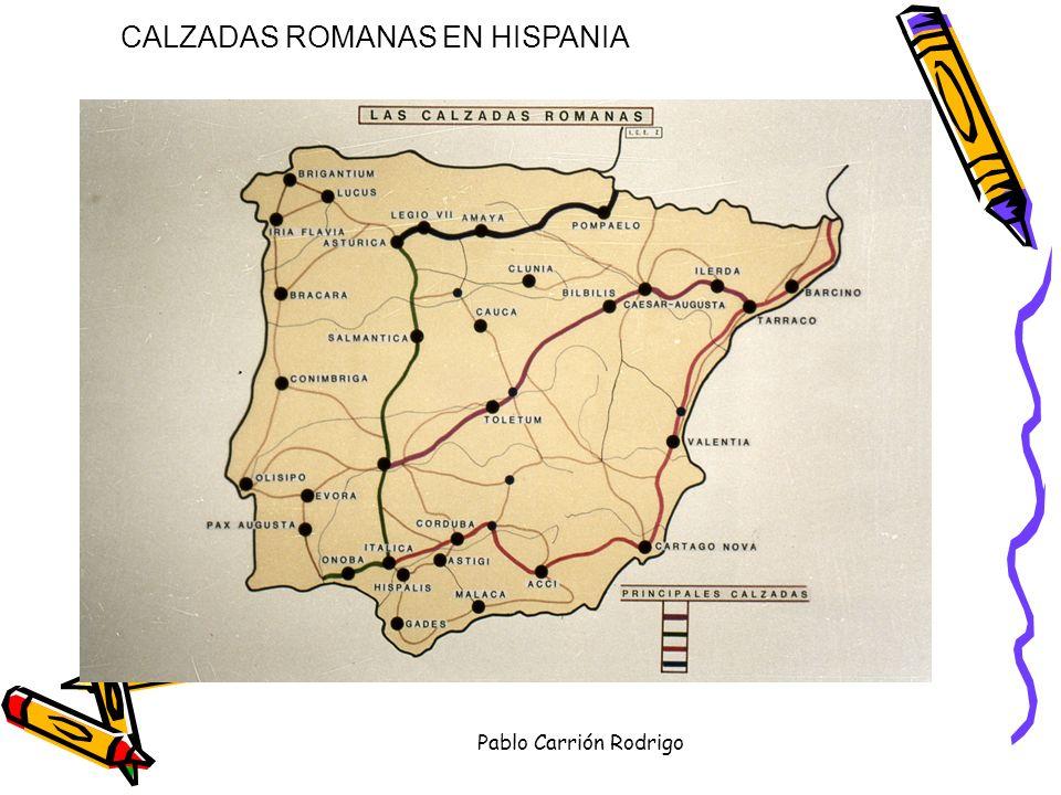 Pablo Carrión Rodrigo CALZADAS ROMANAS EN HISPANIA