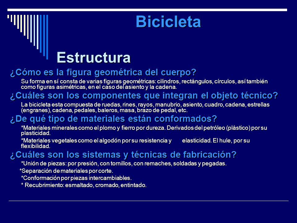 Bicicleta ¿Cómo es la figura geométrica del cuerpo? Su forma en sí consta de varias figuras geométricas: cilindros, rectángulos, círculos, así también