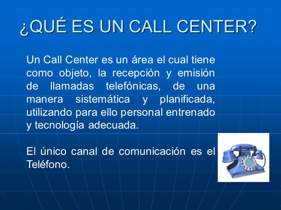 ¿QUÉ ES UN CALL CENTER.