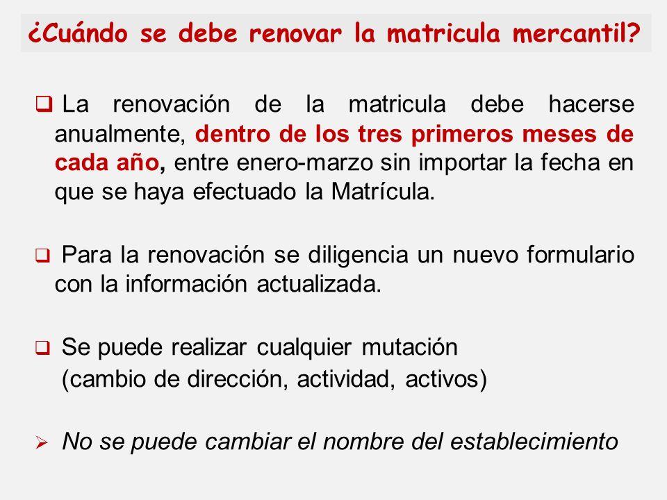 La renovación de la matricula debe hacerse anualmente, dentro de los tres primeros meses de cada año, entre enero-marzo sin importar la fecha en que s