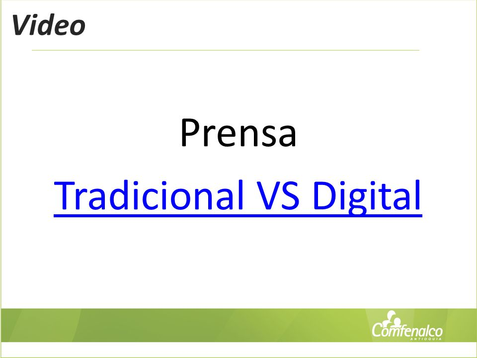 Video Prensa Tradicional VS Digital