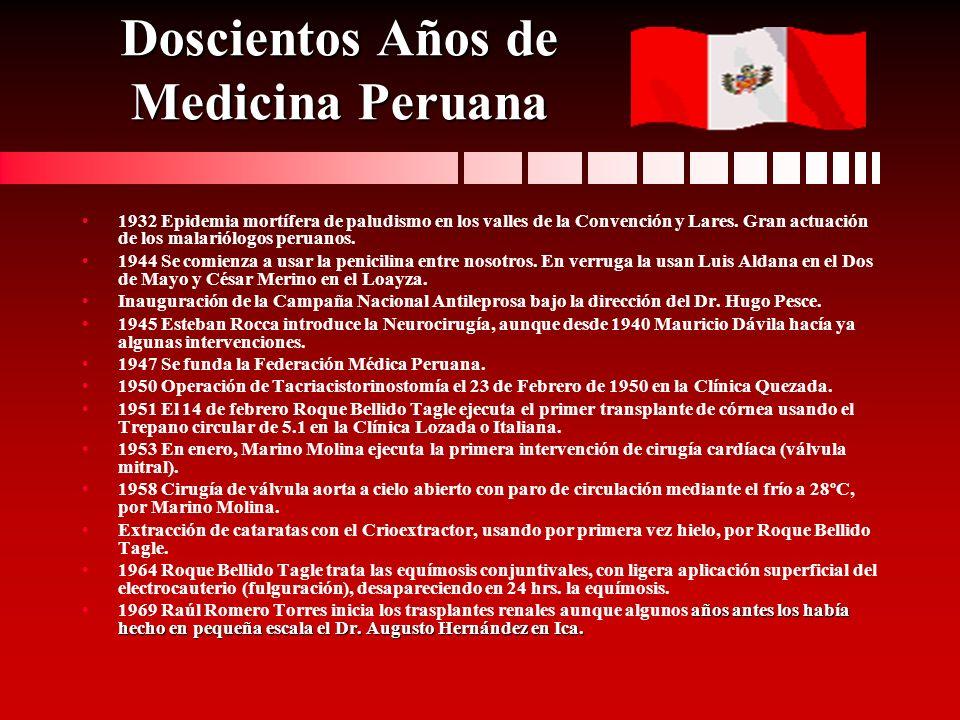 Doscientos Años de Medicina Peruana 1932 Epidemia mortífera de paludismo en los valles de la Convención y Lares. Gran actuación de los malariólogos pe
