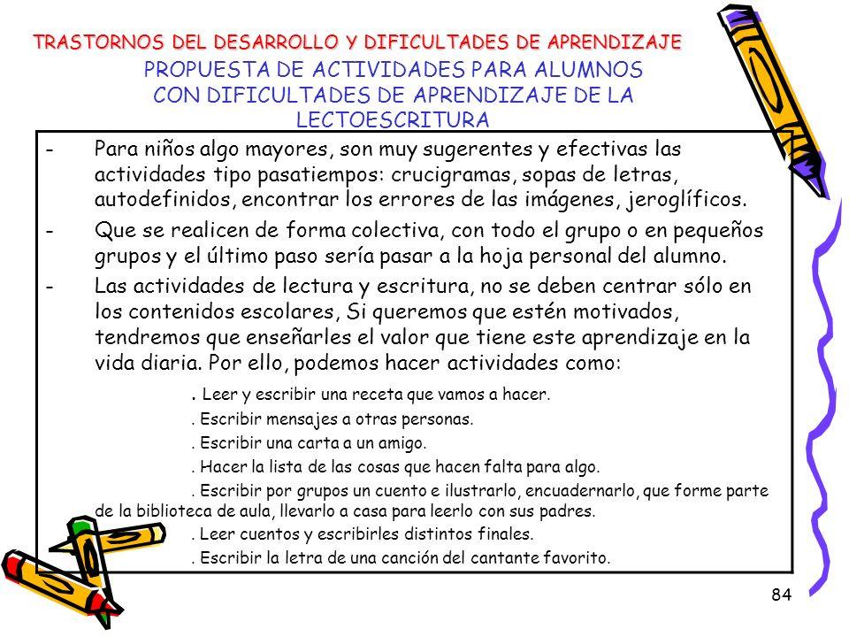 84 PROPUESTA DE ACTIVIDADES PARA ALUMNOS CON DIFICULTADES DE APRENDIZAJE DE LA LECTOESCRITURA TRASTORNOS DEL DESARROLLO Y DIFICULTADES DE APRENDIZAJE