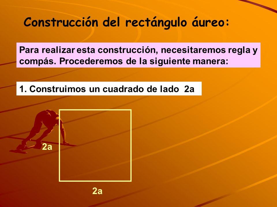 Construcción del rectángulo áureo: Para realizar esta construcción, necesitaremos regla y compás. Procederemos de la siguiente manera: 1. Construimos