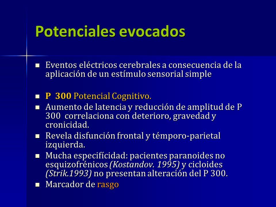 Potenciales evocados Eventos eléctricos cerebrales a consecuencia de la aplicación de un estímulo sensorial simple Eventos eléctricos cerebrales a con