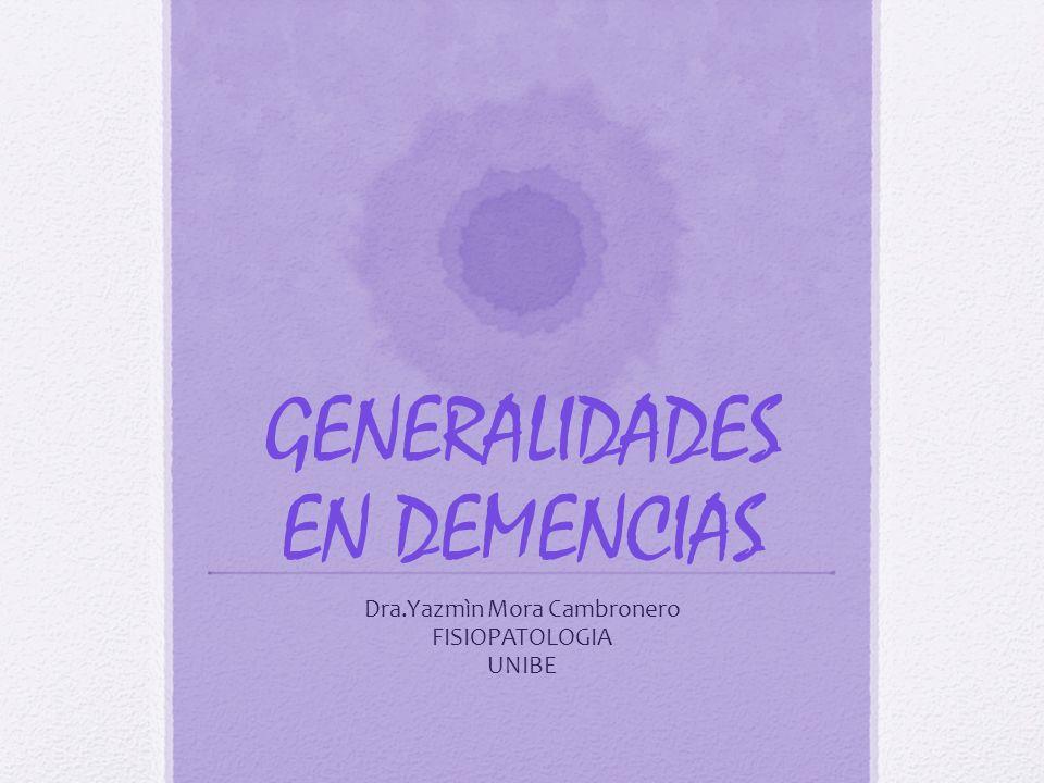CLASIFICACIÓN Combina descripción clínica, histológica y bioquímica Clasificación general de las demencias degenerativas 1.