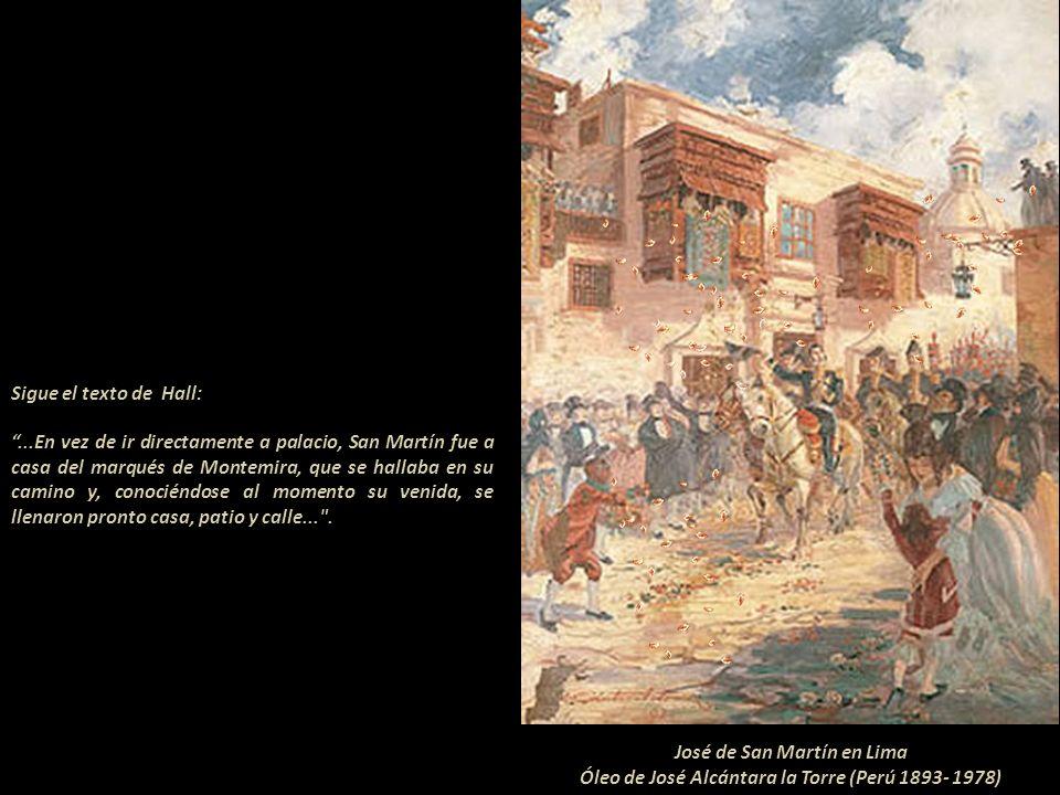 En La cronología Sanmartiniana, de Argentina, se lee: 10 julio 1821 - San Martín entra en Lima y se aloja en casa del marqués de Montemira (sic). Sin
