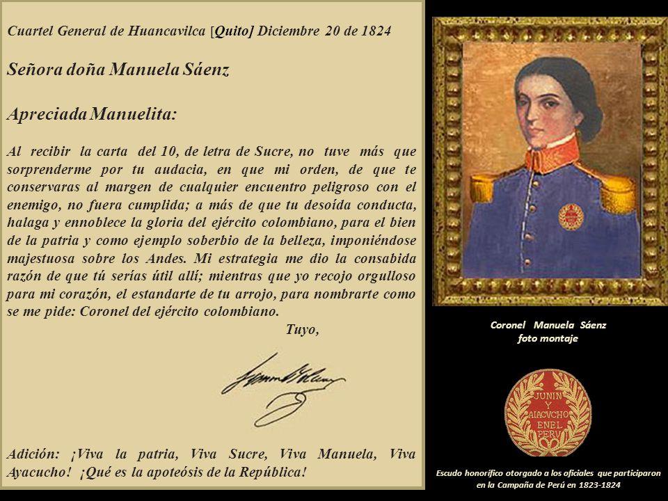 Ayacucho, Frente de Batalla, diciembre 10 de 1824 A S.E. El Libertador de Colombia, Simón Bolívar Mi General: Tengo la satisfacción de participar a S.