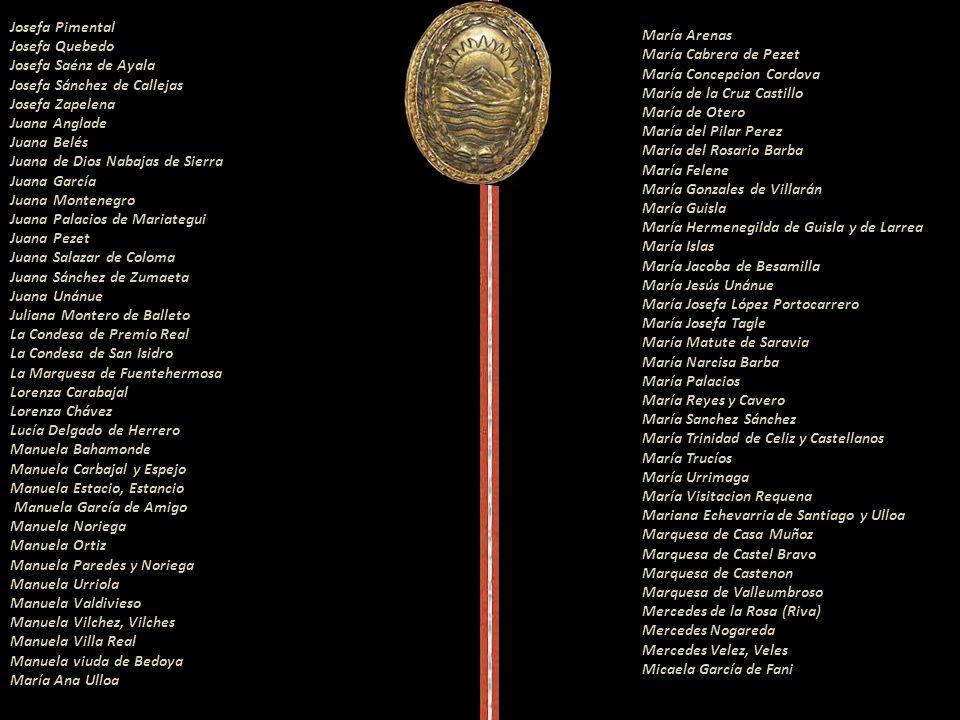 Tomasa Amat Manuela Sáenz de Thorne Rosa Campusano Francisca Mancebo Agustina Pérez de Seguín Agustina Vela Andrea de Mendoza de Sancho Dávila Andrea