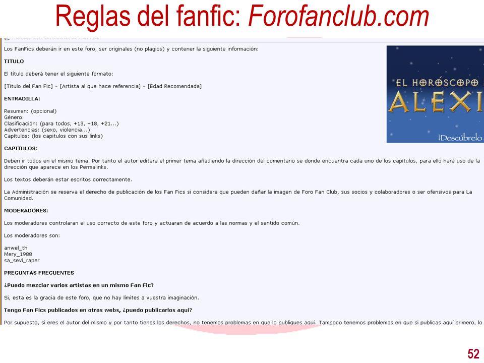 Reglas del fanfic: Forofanclub.com 52
