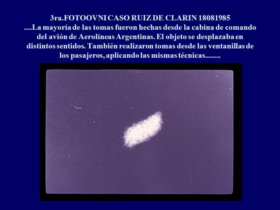 3ra.FOTOOVNI CASO RUIZ DE CLARIN 18081985....La mayoría de las tomas fueron hechas desde la cabina de comando del avión de Aerolíneas Argentinas.