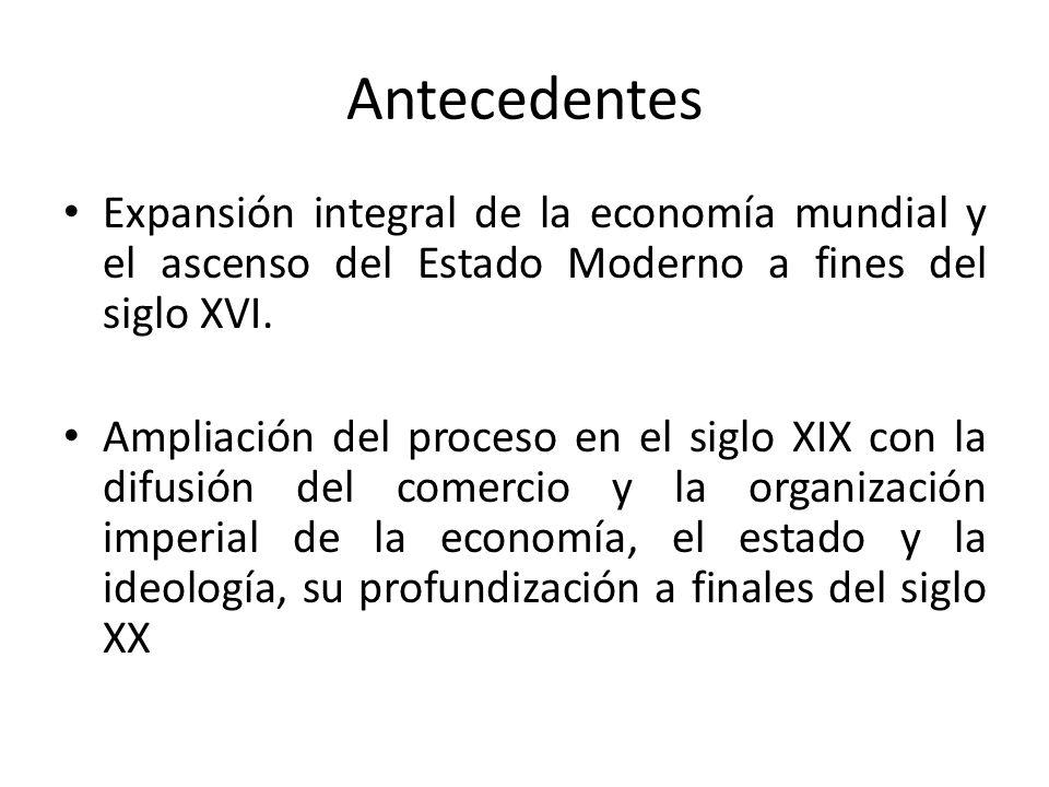 CUATRO FASES 1.- Descubrimientos marítimos; mercantilismo de fines del siglo XVII y principios del siglo XVIII.
