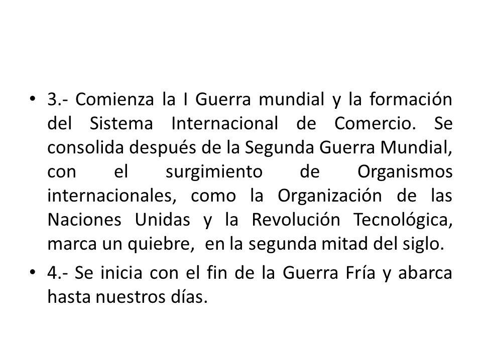 NUEVO ORDEN MUNDIAL Sistema Económico Internacional: Incorporación de la ciencia como fuerza productiva.