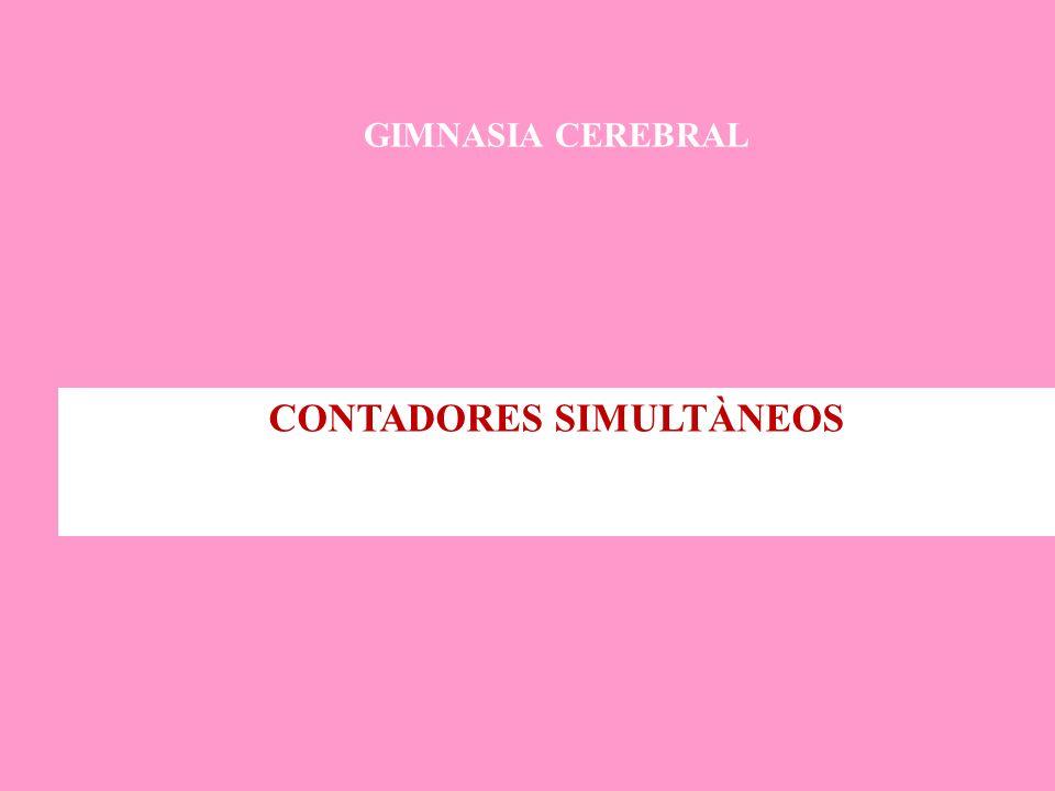 GIMNASIA CEREBRAL CONTADORES SIMULTÀNEOS