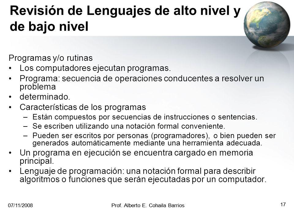 07/11/2008Prof. Alberto E. Cohaila Barrios 16 07/11/2008Prof. Alberto E. Cohaila Barrios 16 Sistema multiprocesador jerarquico