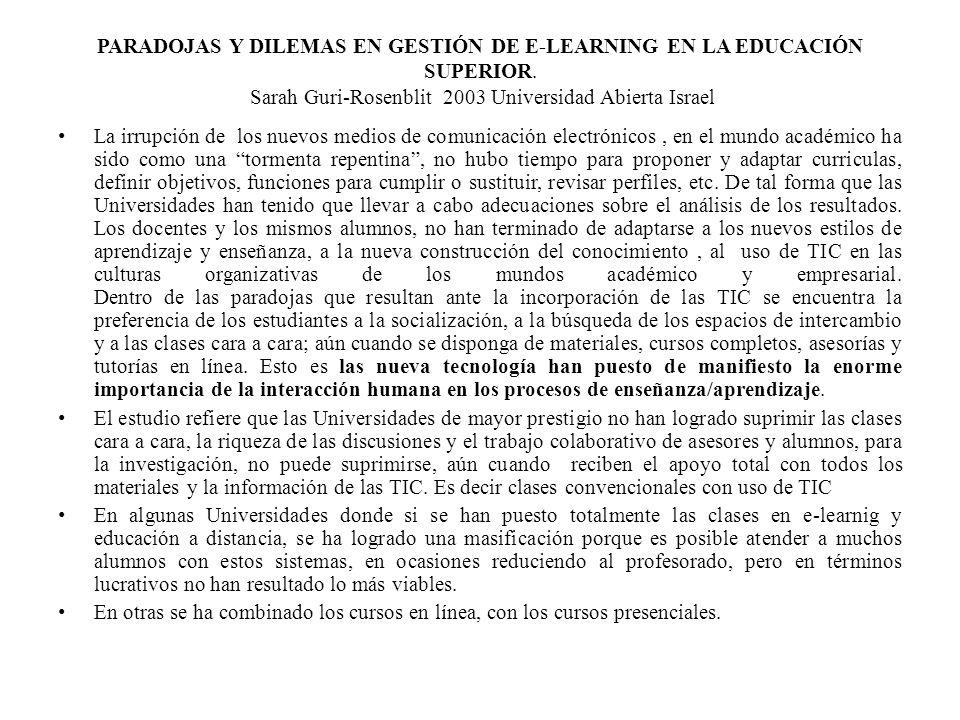PARADOJAS Y DILEMAS EN GESTIÓN DE E-LEARNING EN LA EDUCACIÓN SUPERIOR.