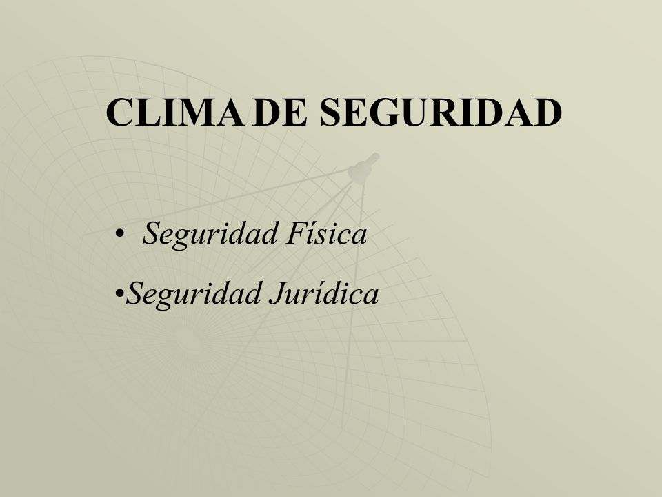 CLIMA DE GOBERNABILIDAD - Liderazgo - Calidad de las instituciones - Estado de derecho - El esfuerzo y contribución de todos para alcanzar metas que i