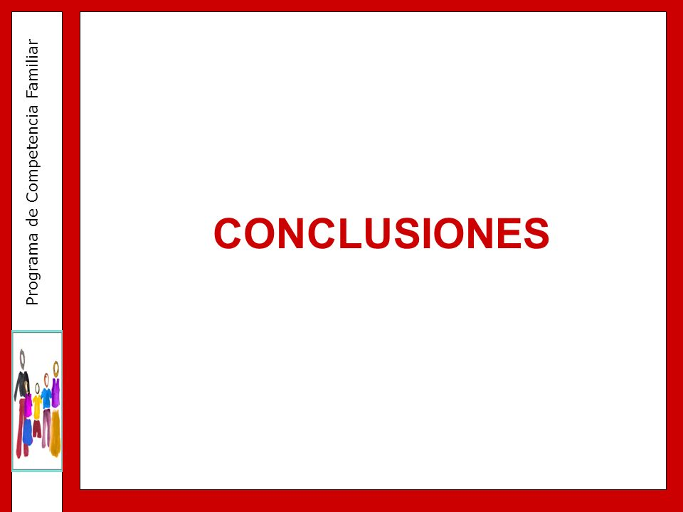 Programa de Competencia Familiar CONCLUSIONES