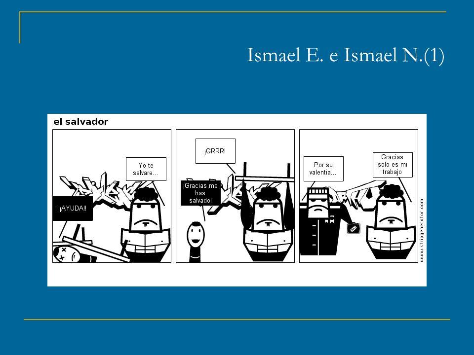 Ismael E. e Ismael N.(1)