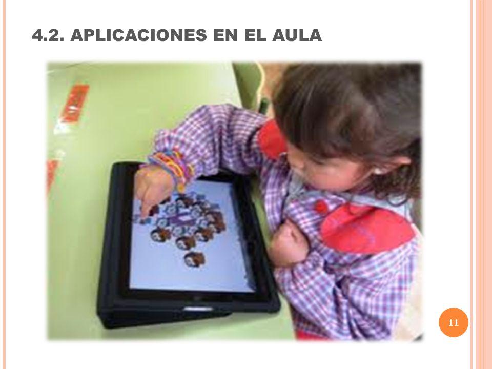 11 4.2. APLICACIONES EN EL AULA