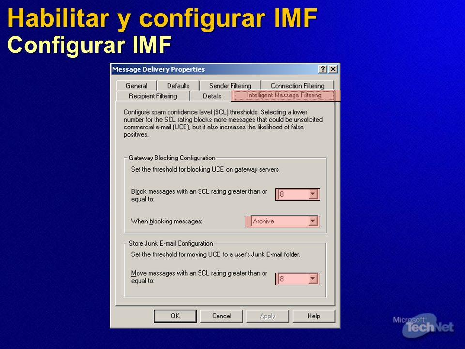 Habilitar y configurar IMF Configurar IMF