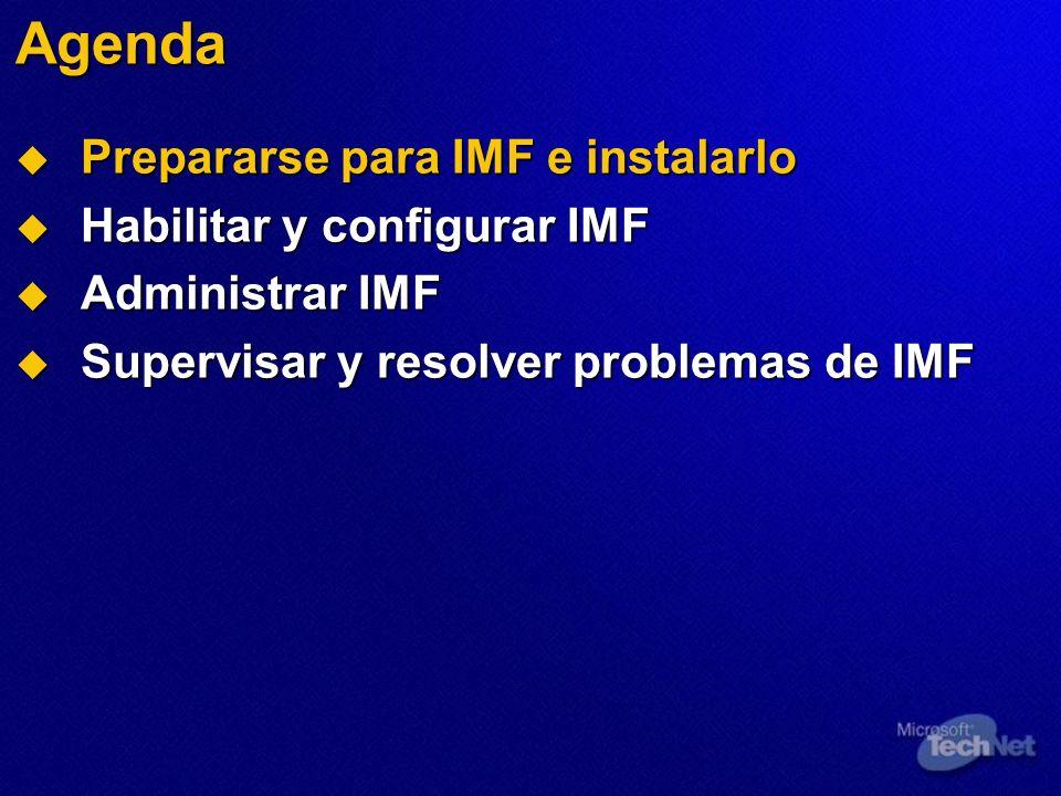 Administrar IMF Administrar IMF Cambiar la ubicación del archivo Almacenar la calificación SCL de los mensajes archivados Filtrar los mensajes a través de las conexiones autenticadas Configurar el tamaño de las reglas demo demo