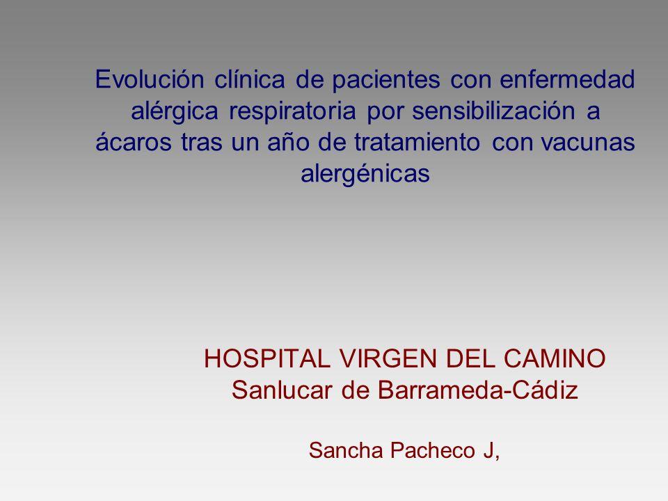 Evolución clínica de pacientes con enfermedad alérgica respiratoria por sensibilización a ácaros tras un año de tratamiento con vacunas alergénicas HO