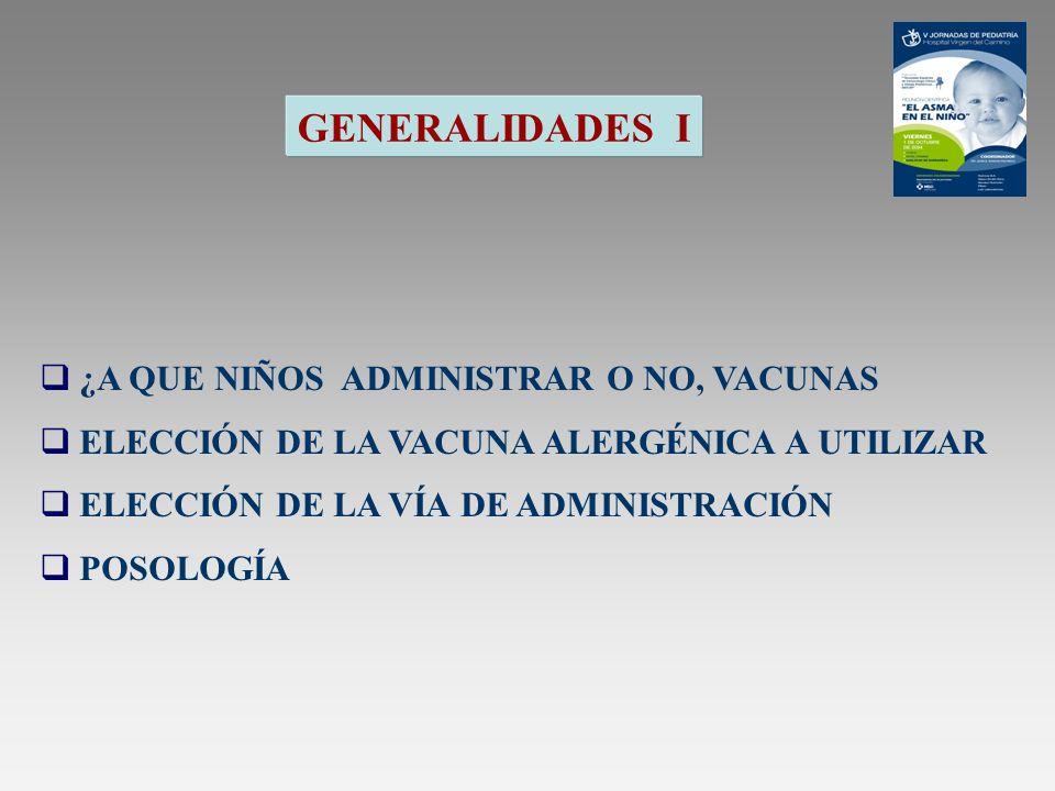 GENERALIDADES -II PRECAUCIONES ¿CÓMO ADMINISTRAR LA INMUNOTERAPIA.